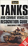 Jane's Tanks and Combat Vehicles Recognition Guide, 3e (Jane's Tank & Combat Vehicle Recognition Guide)