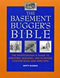 The Basement Bugger's Bible