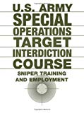 US Army Special Operations Target Interdiction Course
