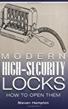 Modern High-Security Locks : How To Open Them