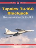 Tupolev Tu-160 Blackjack: Russia's Answer to the B-1