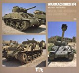 Warmachines No.4 : Israeli M4 Sherman and Derivatives
